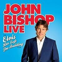 John Bishop Live: Elvis Has Left the Building