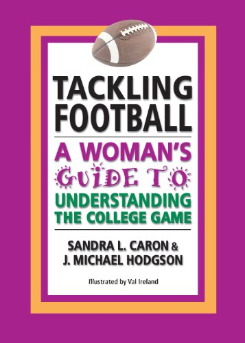 Amazon tackling football a womans guide to understanding the tackling football a womans guide to understanding the college game by caron sandra fandeluxe Images