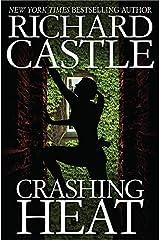 Crashing Heat (Nikki Heat) Hardcover