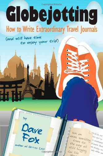 Globejotting-How-to-Write-Extraordinary-Travel-Journals-and-still-have-time-to-enjoy-your-trip