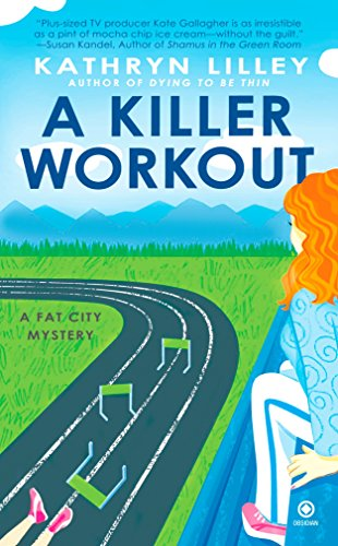 A Killer Workout: A Fat City Mystery