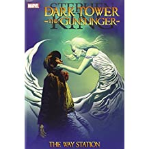Dark Tower - the Gunslinger: The Way Station