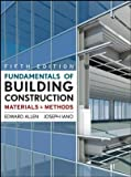 Fundamentals of Building Construction : Materials and Methods 5E with Exercises in Building Construction 5E Set, Allen, 0470480041