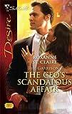 The CEO's Scandalous Affair, Roxanne St. Claire, 0373768079