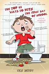 Special Ten-Year Anniversary Edition!                               Over 124,000 copies in print!                      Originally published as The Top 10 Ways to Ruin the First Day of 5th Grade, but now it has a new cover and ...
