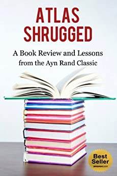 a review of the ayn rands book atlas Atlas shrugged by ayn rand  kirkus review  the sheer size of the  book -- about 1150 pages -- is a magnet for an astounding.