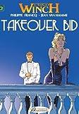 Largo Winch Vol.2: Takeover Bid: Takeover Bid v. 2