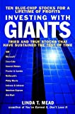 Investing with Giants, Linda T. Mead, 0471413372