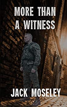 More Than a Witness by [Moseley, Jack]