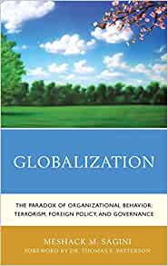impact of globalization in organizational behaviour These costs and benefits are a result of three effects of globalization, that is how does globalization affect an organization's business approach.
