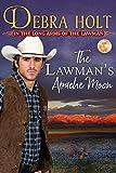 The Lawman's Apache Moon (Texas Lawmen Book 2)