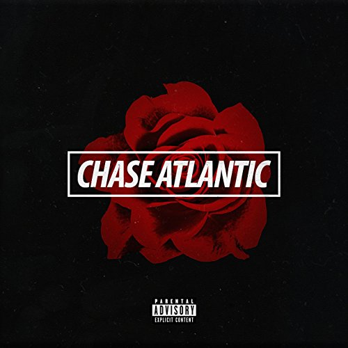 Chase Atlantic [Explicit]