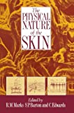 The Physical Nature of the Skin, , 9401070741