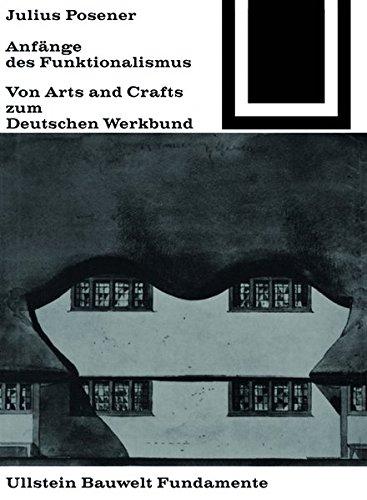 Anfänge des Funktionalismus (Bauwelt Fundamente) (German Edition)