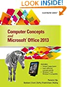 #5: Computer Concepts and Microsoft Office 2013: Illustrated