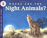 Where Are the Night Animals?, Mary Ann Fraser, 0064451763