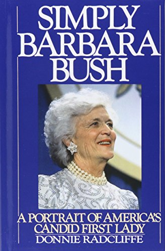 Simply Barbara Bush: A Portrait of America's Candid First Lady