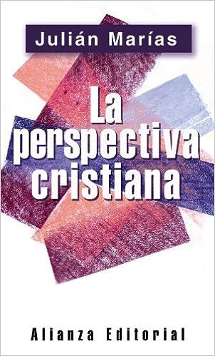 La perspectiva cristiana (Libros Singulares (Ls)): Amazon.es: Marías, Julián: Libros