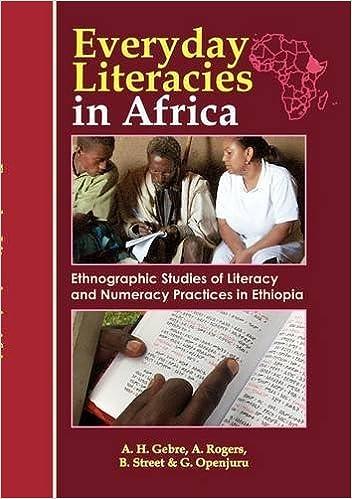 Book Everyday Literacies in Africa. Ethnographic Studies of Literacy and Numeracy Practices in Ethiopia by Gebre Alemayehu Hailu Rogers Alan Street Brian (2012-04-24)
