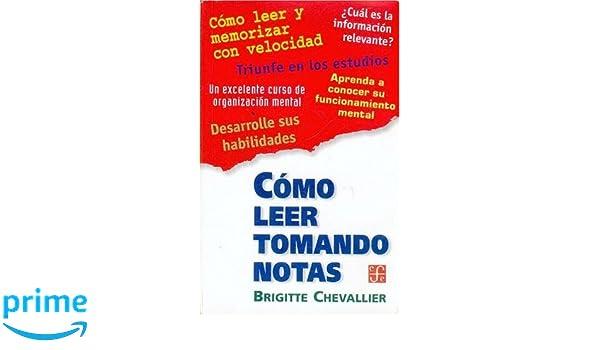 Amazon.com: Cómo leer tomando notas (Spanish Edition) (9789505572717): Chevalier Brigitte: Books
