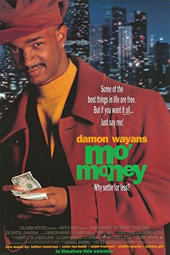 Mo' Money - Authentic Original 26.75
