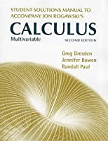 Student's Solutions Manual for Multivariable Calculus: Early and Late Transcendentals, 2nd Edition Front Cover