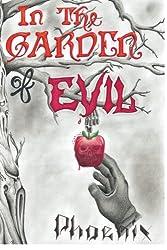 In the Garden of Evil