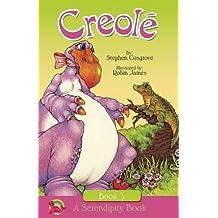 Creole (Serendipity Series)