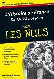 L'Histoire de France Poche Pour les Nuls - De 1789 à nos jours