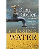 img - for A Guide for Moving from Scarcity to Sustainability Chasing Water (Paperback) - Common book / textbook / text book