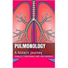Pulmonology: A historic journey