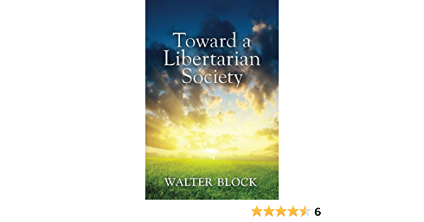 Toward a Libertarian Society (English Edition)