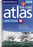 Rand McNally 2009 The Road Atlas Large Scale: United States (Rand McNally Large Scale Road Atlas U. S. A.)