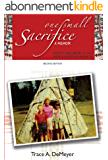 One Small Sacrifice: A Memoir: Lost Children of the Indian Adoption Projects (English Edition)