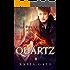 Quartz: The Sunless World Book One
