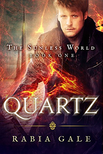 Quartz: The Sunless World Book One ()