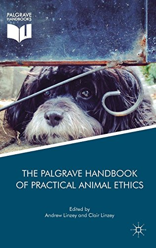 The Palgrave Handbook of Practical Animal Ethics (The Palgrave Macmillan Animal Ethics Series)