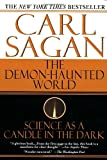 Demon-Haunted World, Carl Sagan and Ann Druyan, 0345409469