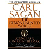 The Demon-Haunted World: Science as a Candle in the Dark ~ Carl Sagan