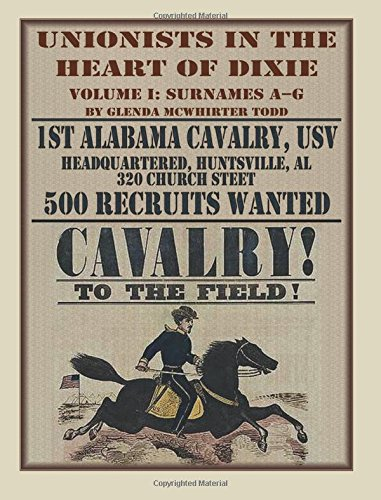 Read Online Unionists in the Heart of Dixie: 1st Alabama Cavalry, USV, Volume 1 pdf epub