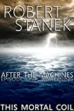 Free eBook - After the Machines  Episode One