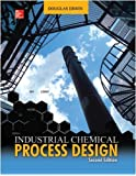 Industrial Chemical Process Design (Mechanical Engineering)