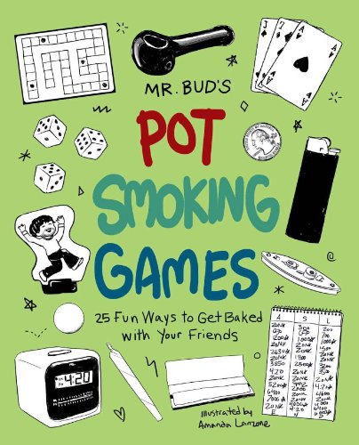 g Games: 25 Fun Ways to Get Baked with Your Friends ()