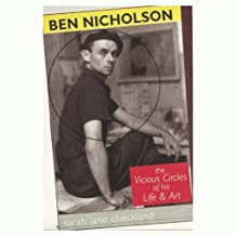 Ben Nicholson: The Vicious Circles of His Life & Art