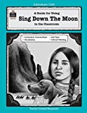A Guide for Using Sing down the Moon in the Classroom, Mari Lu Robbins, 1557344329