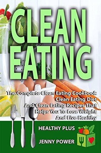 Clean Eating Complete Cookbook Healthy ebook