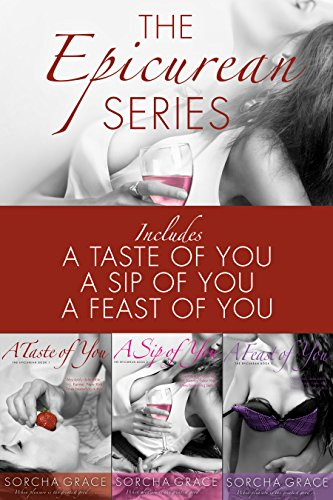 The Epicurean Series 3 Book Bundle A Taste Of You A Sip Of You A