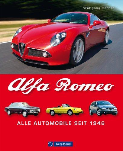 Alfa Romeo - Alle Automobile seit 1946