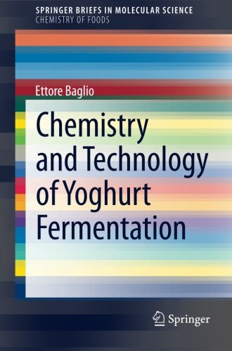 Chemistry and Technology of Yoghurt Fermentation (SpringerBriefs in Molecular Science)