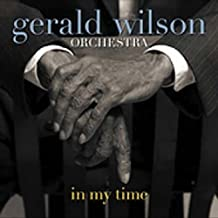 In My Time by Wilson, Gerald Orchestra (2005) Audio CD